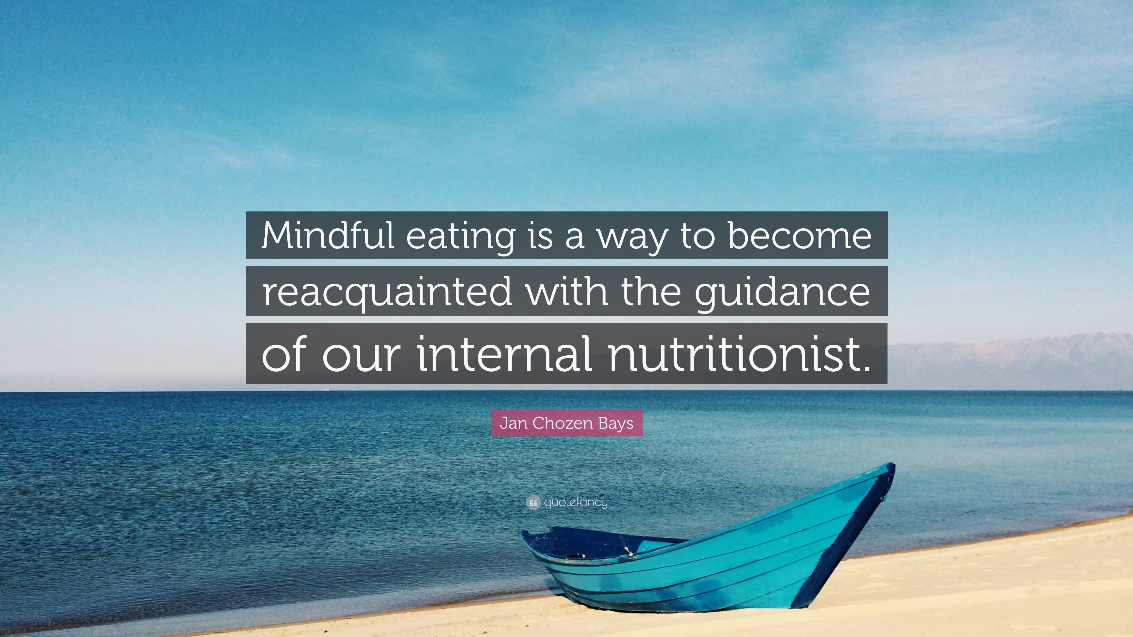 Mindful eating moto